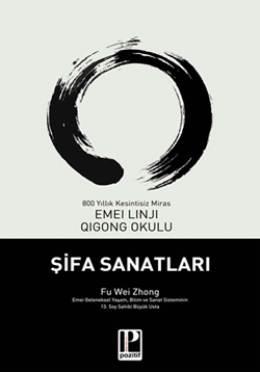 Usta Fu Wei Zhong'un Şifa Sanatları Kitabı